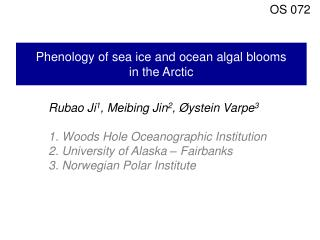 Phenology of sea ice and ocean algal blooms  in the Arctic