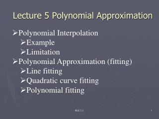 Lecture 5 Polynomial Approximation