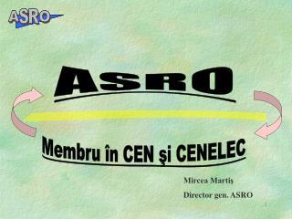 Membru în CEN şi CENELEC