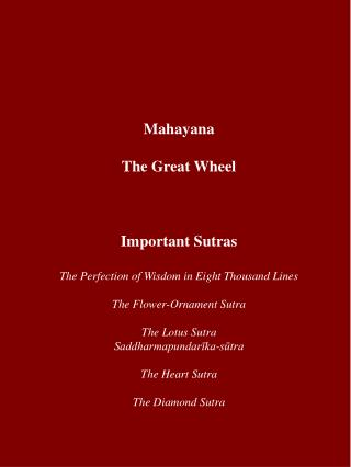 Mahayana The Great Wheel Important Sutras The Perfection of Wisdom in Eight Thousand Lines