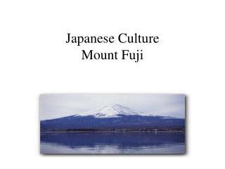 Japanese Culture Mount Fuji