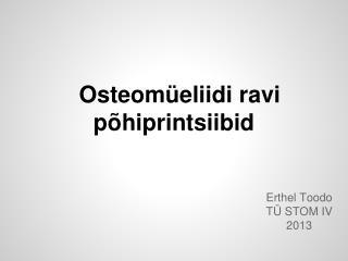 Osteomüeliidi ravi põhiprintsiibid
