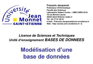 Licence de Sciences et Techniques Unité d'enseignement  BASES DE DONNEES Modélisation d'une