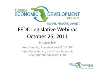 FEDC Legislative Webinar October 25, 2011