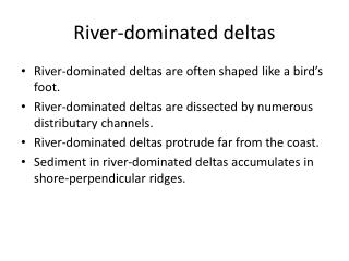 River-dominated deltas