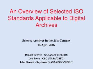 An Overview of Selected ISO Standards Applicable to Digital Archives