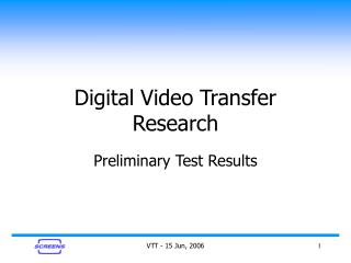 Digital Video Transfer Research