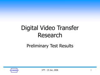 Digital Video Transfer Research