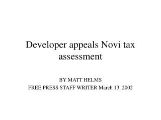 Developer appeals Novi tax assessment