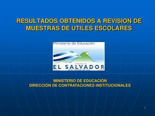 RESULTADOS OBTENIDOS A REVISION DE MUESTRAS DE UTILES ESCOLARES