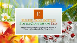 Melted Wine Bottles Etsy