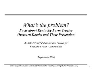 What s the problem Facts about Kentucky Farm Tractor Overturn Deaths and Their Prevention