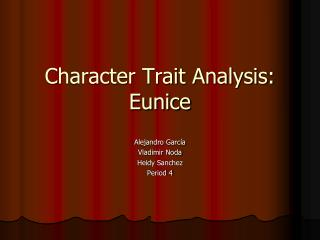 Character Trait Analysis: Eunice