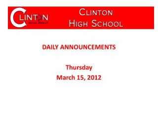 DAILY ANNOUNCEMENTS Thursday March  15,  2012