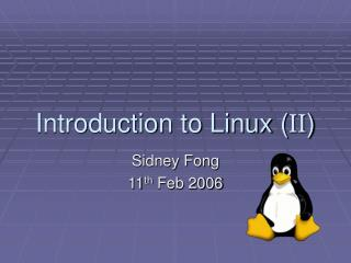 Introduction to Linux ( II )