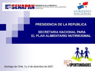 PRESIDENCIA DE LA REPUBLICA SECRETARIA NACIONAL PARA