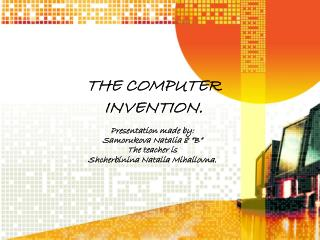THE COMPUTER INVENTION.