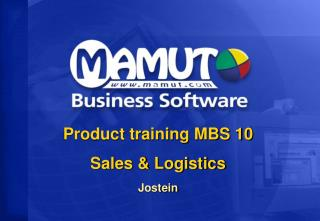 Product training MBS 10 Sales & Logistics Jostein