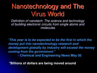 Nanotechnology and The Virus World