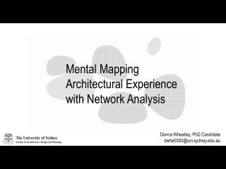 Mental Mapping Architectural Experience with Network Analysis