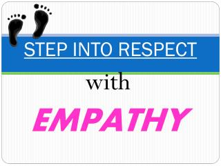STEP INTO RESPECT
