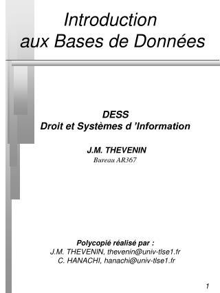 Introduction  aux Bases de Donn�es