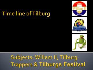 Time line of Tilburg