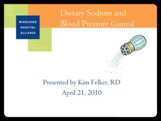 Dietary Sodium and Blood Pressure Control