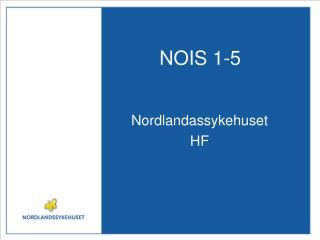 NOIS 1-5