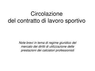 Circolazione  del contratto di lavoro sportivo