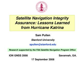 Satellite Navigation Integrity Assurance: Lessons Learned from Hurricane Katrina