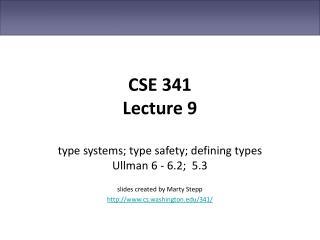 CSE 341 Lecture 9