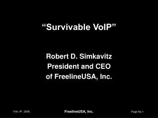 """""""Survivable VoIP"""""""