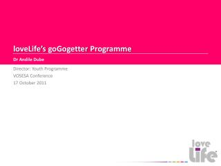 loveLife�s goGogetter  Programme