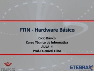 FTIN - Hardware Básico