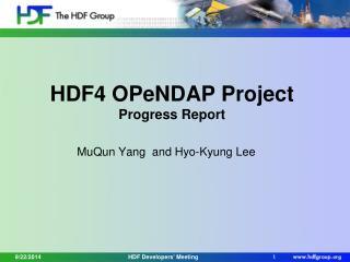 HDF4 OPeNDAP Project Progress Report