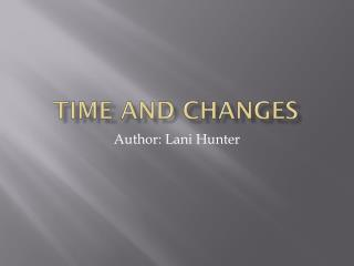 Time and changes