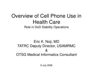 Overview of Cell Phone Use in Health Care Role in DoD Stability Operations
