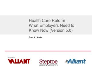 Health Care Reform –  What Employers Need to Know Now (Version 5.0)
