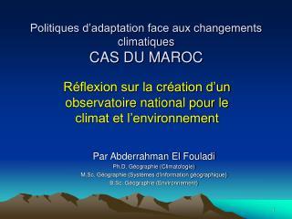 Politiques d adaptation face aux changements climatiques CAS DU MAROC