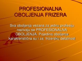PROFESIONALNA OBOLJENJA FRIZERA