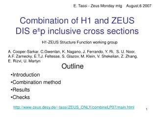Combination of H1 and ZEUS DIS e ± p inclusive cross sections