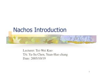 Nachos Introduction