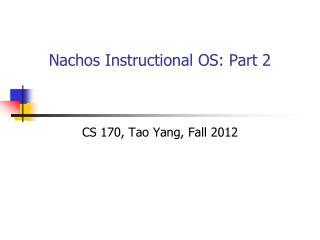 Nachos Instructional OS: Part 2