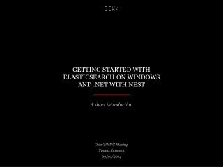 Getting started with  ElasticSearch  on Windows and .NET with NEST