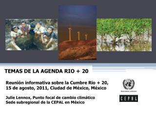 Reunión informativa sobre la Cumbre Rio + 20, 15 de agosto, 2011, Ciudad de México, México