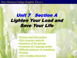 Unit 7   Section A Lighten Your Load and Save Your Life