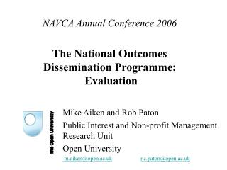 NAVCA Annual Conference 2006 The National Outcomes  Dissemination Programme: Evaluation
