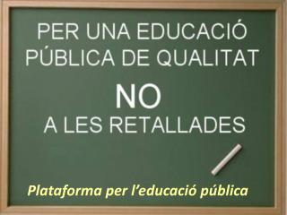 Plataforma per l ' educació pública