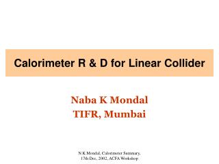 Calorimeter R & D for Linear Collider